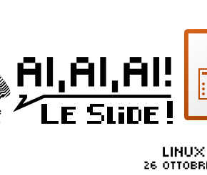 Le Slide e i video del LinuxDay 2019
